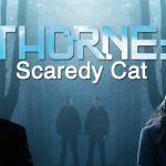 ThorneScaredy Cat