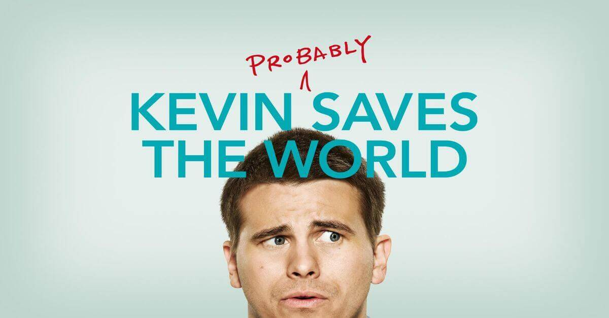 Kevin probably saves the world