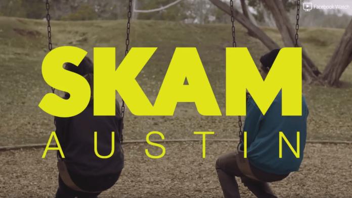 SKAM Austin. Foto: Facebook Watch