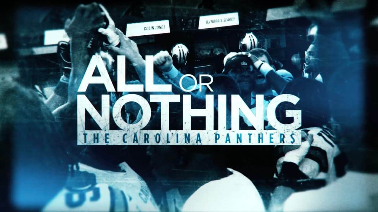 All or nothing - The Carolina Panthers